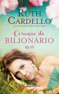 capa do livro Coração de Bilionário - Ruth Cardello