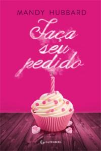 capa do livro Faça seu Pedido - Mandy Hubbard