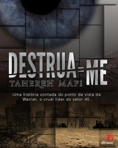 capa do livro Destrua-me - Tahereh Mafi