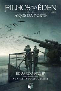 anjos da morte - eduardo spohr