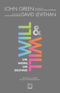 capa do livro Will & Will - John Green & David Levithan