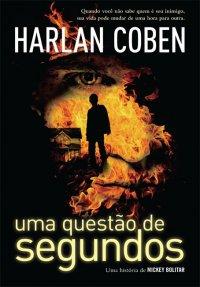 capa do livro Uma Questão de Segundos - Harlan Coben