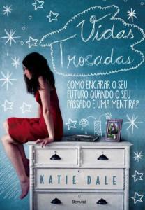 capa do livro Vidas Trocadas - Katie Dale