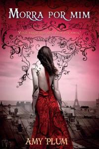 capa do livro Morra por Mim - Amy Plum