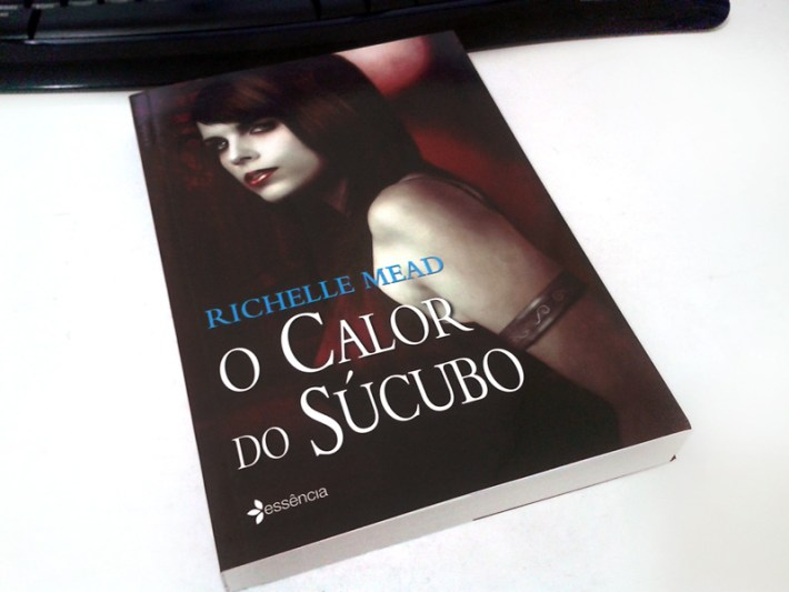 O Calor do Súcubo - Richelle Mead