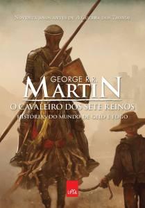 O Cavaleiro dos Sete Reinos - George R.R. Martin