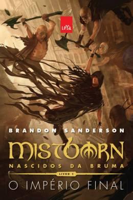 O Império Final - Brandon Sanderson