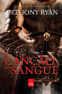 A Canção do Sangue - Anthony Ryan
