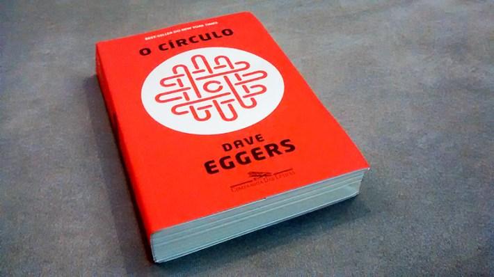 O Círculo - Dave Eggers
