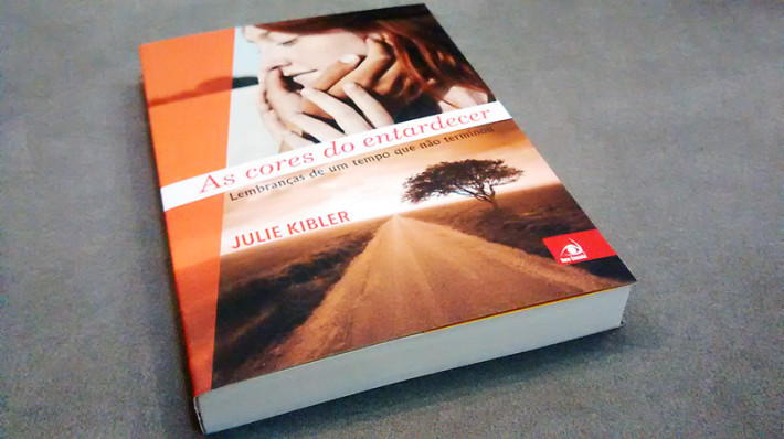 As Cores do Entardecer - Julie Kliber