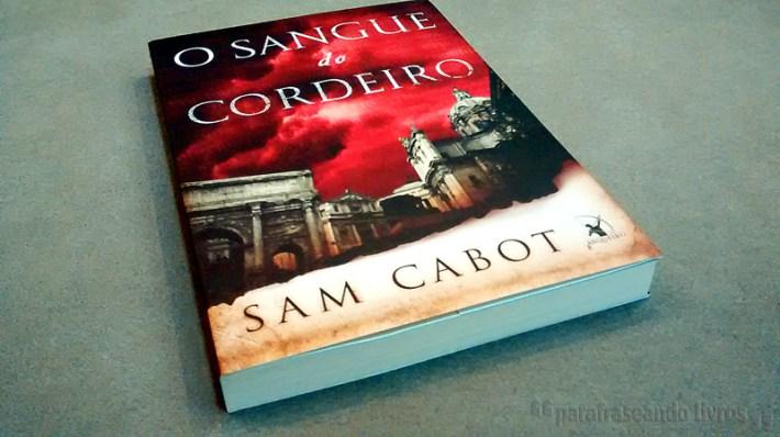 O Sangue do Cordeiro - Sam Cabot