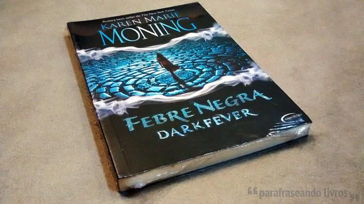 Febre Negra - Karen Marie Moning