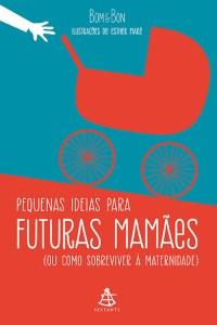 pequenas ideias para futuras mamães - bom & bon