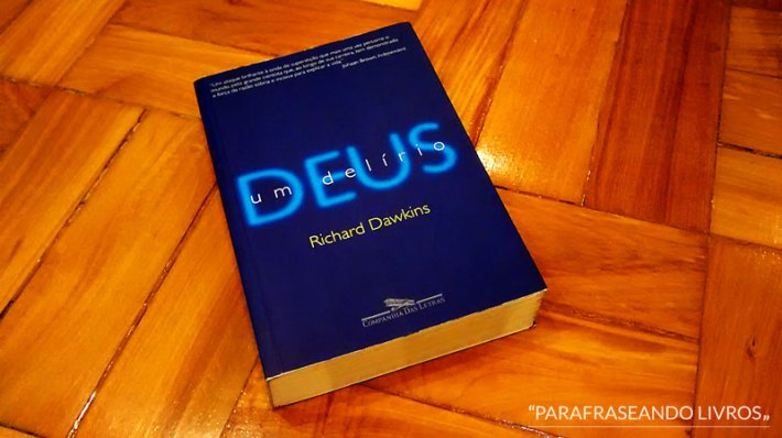deus: um delírio - richard dawkins