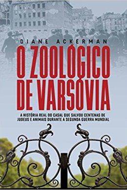 o zoológico de varsóvia - diane ackerman