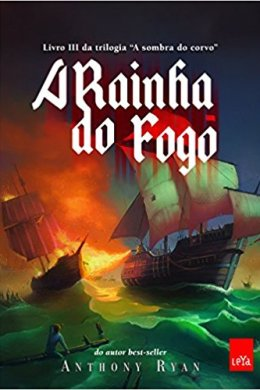 a rainha do fogo - anthony ryan
