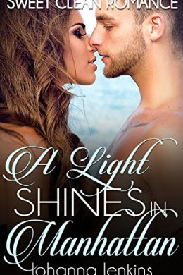 a light shines in manhattan - johanna jenkins