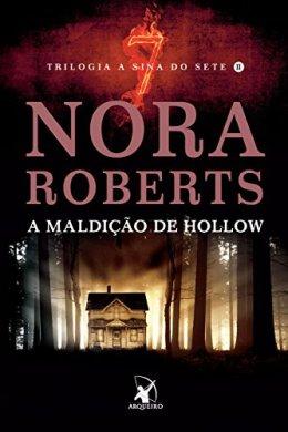 a maldição de hollow - nora roberts
