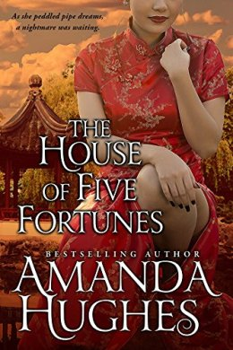 the house of five fortunes - amanda hughes