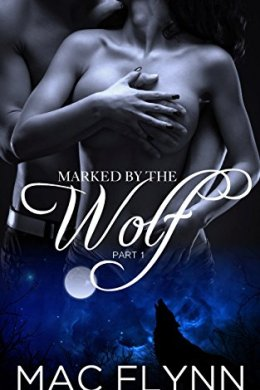 marked by the wolf - mac flynn