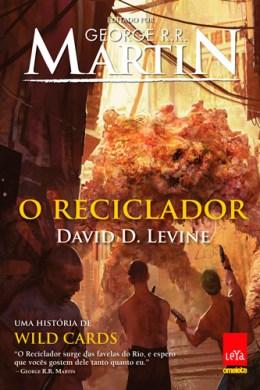 o reciclador - david d. levine