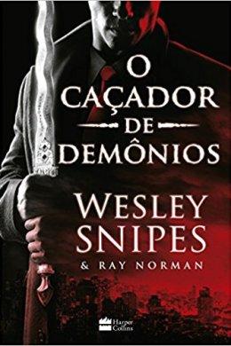 o caçador de demônios - wesley snipes, ray norman