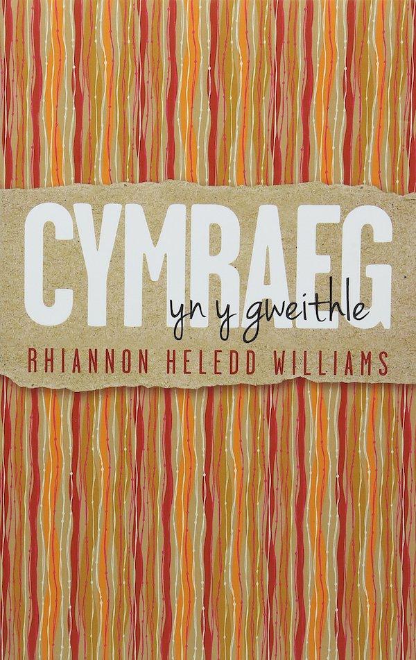 Cymraeg yn y Gweithle Rhiannon Heledd Williams 600