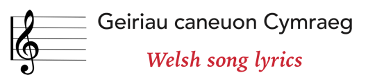 Geiriau Caneon Cymraeg