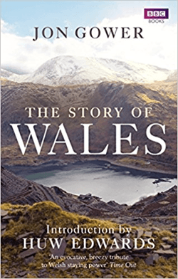 Jon Gower The Story of Wales