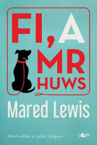 Fi a Mr Huws gan Mared Lewis