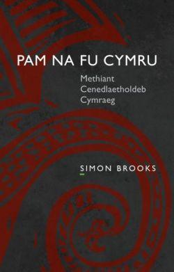 Simon Brooks Pam Na Fu Cymru