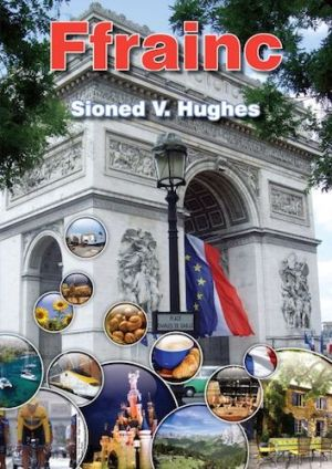 Sioned Vaughan Hughes Gwledydd y Byd Ffrainc