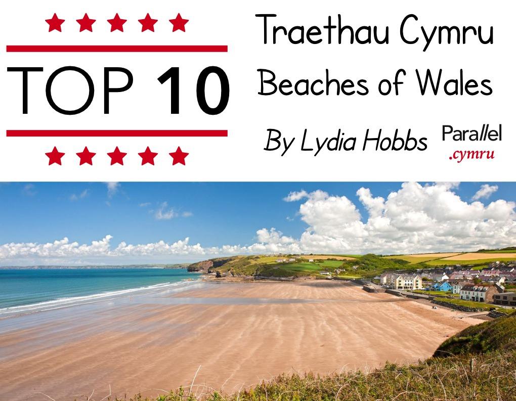 Top 10 Traethau Cymru