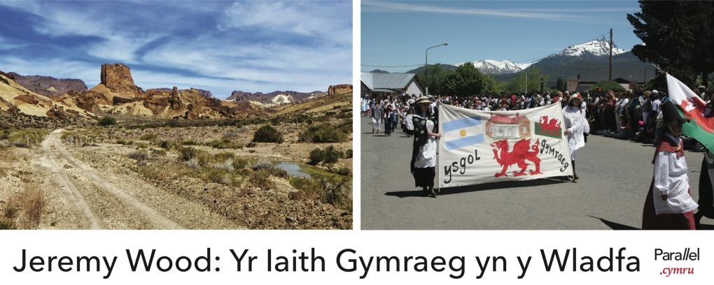 Yr Iaith Gymraeg yn y Wladfa