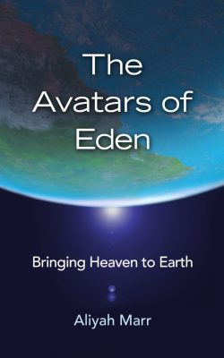 The Avatars of Eden by Aliyah Marr