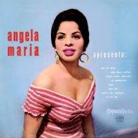 Angela Maria - Angela Maria Apresenta (1956)