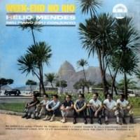 Helio Mendes, Seu Piano Seu Conjunto - Week-End no Rio (1963)