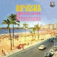 Ubirajara e Seus Embaixadores de Copacabana - Solovox de Ouro (1963)