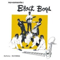 Oliveira e Seus Black Boys - Novamente: Black Boys (1963)