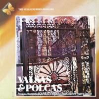 Série Três Séculos de Música Brasileira Vol.1 - Valsas & Polcas (1978)