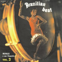 Meirelles e Sua Orquestra - Brazilian  Beat Vol. 2 (1967)