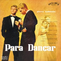 Рiеrrе Коlmаnn е Sеu Соnjuntо - Раrа Dаnçаr (1957)