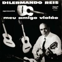Dilermando Reis - Meu Amigo Violao (1965)