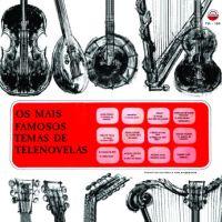 Francisco Moraes e Sua Orquestra - Os Mais Famosos Temas de Telenovelas (1966)