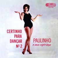 Paulinho e Seus Night-Boys - Certinho Para Dancar No 2 (1962)