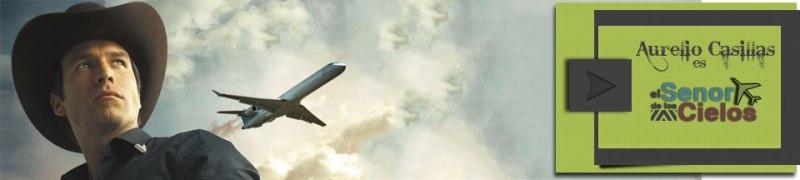 Aurelio Casillas - el señor de los cielos - banner