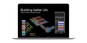 Building better UIs
