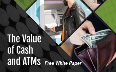 Free White Paper: The Value of Cash and ATMs