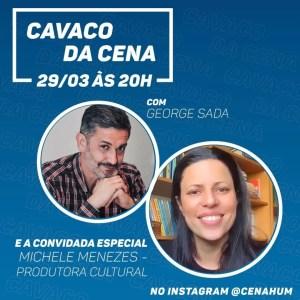 Produção Cultural é tema do Cavaco da Cena
