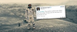 «Interstellar»: les critiques de l'astrophysicien Neil deGrasse Tyson sur Twitter